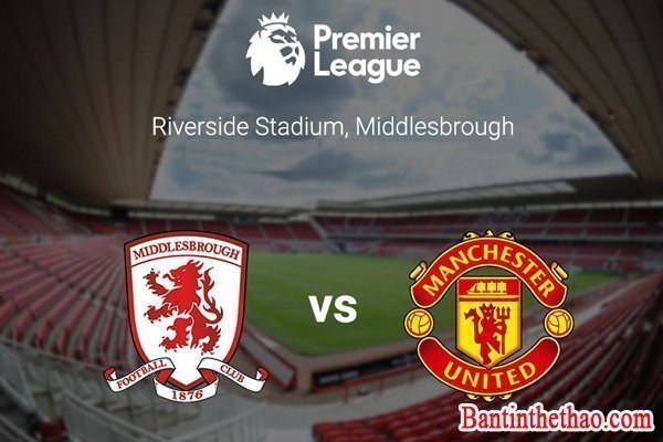 Link sopcast trận Middlesbrough - Manchester United (MU)