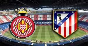 Link sopcast Girona vs Atlético Madrid ngày 20/8/2017 vòng 1 giải VĐQG Tây Ban Nha  La Liga