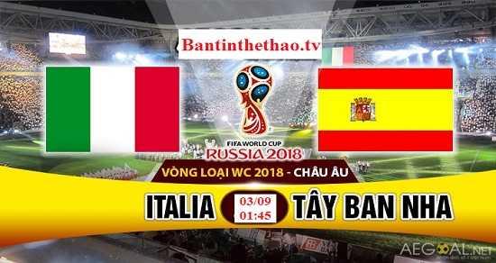 Link Sopcast, link xem trực tiếp Tây Ban Nha vs Italia vòng loại World Cup 3/9/2017