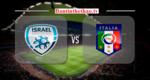 Link Sopcast, link xem trực tiếp Italia vs Israel vòng loại World Cup 6/9/2017