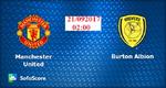 Link xem trực tiếp, link sopcast MU vs Burton ngày 21/9/2017 giải League Cup