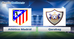 Link xem trực tiếp, link sopcast Atletico Madrid vs Qarabag đêm nay 1/11/2017 Champions League