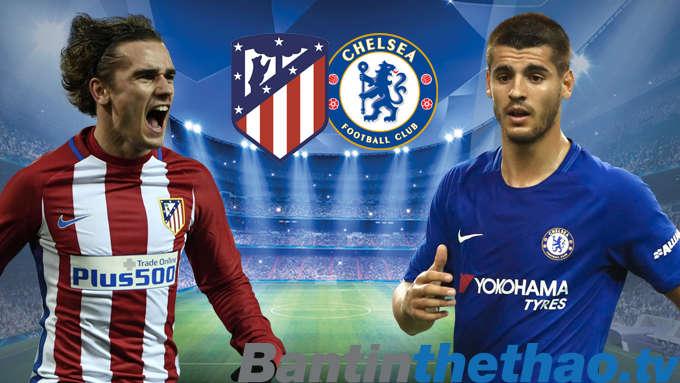 Chelsea vs Atletico hôm nay 6/12/2017