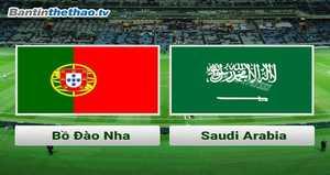Link Sopcast, link xem trực tiếp Bồ Đào Nha vs Saudi Arabia hôm nay 11/11/2017 Giao hữu quốc tế
