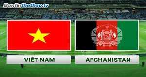Link trực tiếp Việt Nam vs Afghanistan hôm nay ngày 14/11/2017