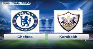 Link xem trực tiếp, link sopcast Chelsea vs Karabakh đêm nay 23/11/2017 Champions League
