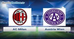 Link xem trực tiếp, link sopcast Milan vs Austria Wien đêm nay 24/11/2017 Europa League