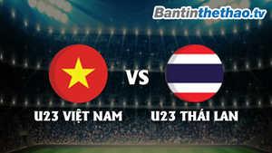 Link trực tiếp U23 Việt Nam vs U23 Thái Lan hôm nay ngày 15/12/2017