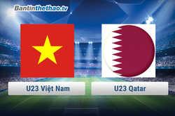 Link trực tiếp U23 Việt Nam vs U23 Qatar bán kết U23 Châu Á hôm nay ngày 23/1/2018