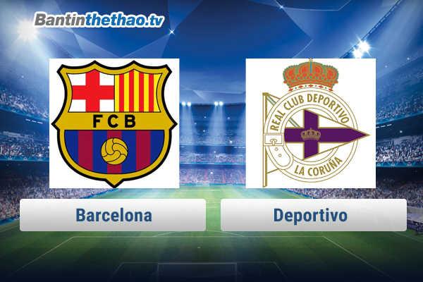Link xem trực tiếp, link sopcast Barca vs Deportivo đêm nay 29/1/2018 La Liga
