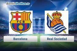 Link xem trực tiếp, link sopcast Barca vs Real Sociedad đêm nay 15/1/2018 La Liga