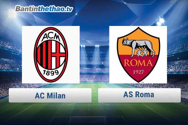 Link xem trực tiếp, link sopcast AC Milan vs Roma tối nay 26/2/2018 Serie A