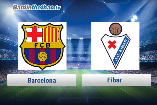 Link xem trực tiếp, link sopcast Barca vs Eibar tối nay 17/2/2018 La Liga