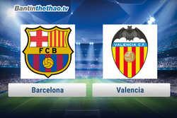 Link xem trực tiếp, link sopcast Barca vs Valencia hôm nay 2/2/2018 Cúp Nhà Vua