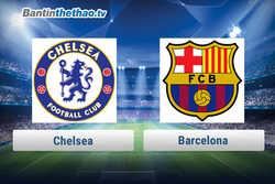 Link xem trực tiếp, link sopcast Chelsea vs Barca tối nay 21/2/2018 Cup C1