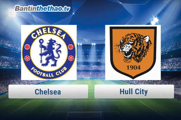 Link xem trực tiếp, link sopcast Chelsea vs Hull City tối nay 17/2/2018 FA Cup