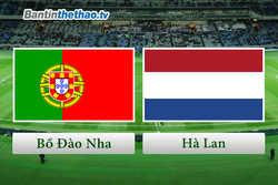 Link Sopcast, link xem trực tiếp live stream Bồ Đào Nha vs Hà Lan đêm nay 27/3/2018 Giao hữu quốc tế