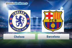 Link xem trực tiếp, link sopcast Barca vs Chelsea tối nay 15/3/2018 Cup C1