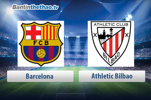 Link xem trực tiếp, link sopcast live stream Barca vs Athletic Bilbao tối nay 18/3/2018 La Liga