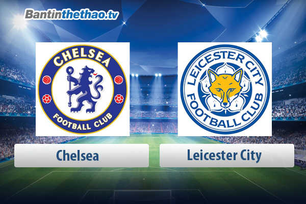 Link xem trực tiếp, link sopcast live stream Chelsea vs Leicester City tối nay 18/3/2018 FA Cup