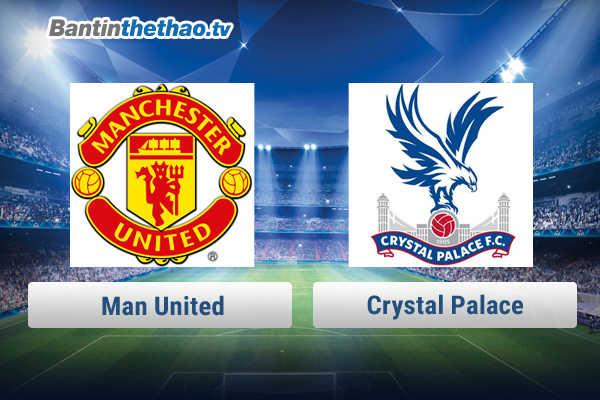 Link xem trực tiếp, link sopcast MU vs Crystal Palace tối nay 6/3/2018 Ngoại Hạng Anh