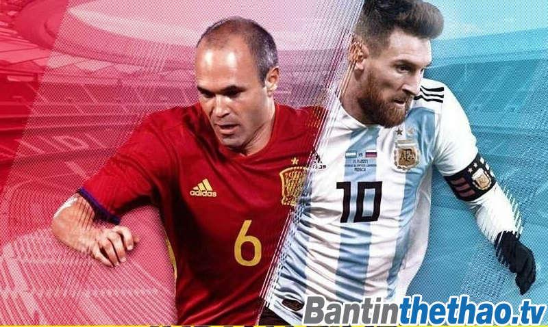 Tây Ban Nha vs Argentina đêm nay 28/3/2018 Giao hữu quốc tế