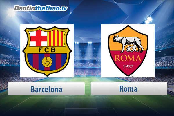 Link xem trực tiếp, link sopcast live stream Barca vs Roma đêm nay 4/4/2018 Tứ kết Cúp C1