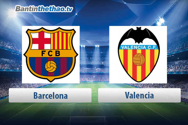 Link xem trực tiếp, link sopcast live stream Barca vs Valencia tối nay 14/4/2018 La Liga