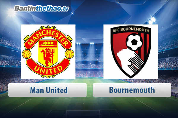 Link xem trực tiếp, link sopcast live stream MU vs Bournemouth tối nay 19/4/2018 Ngoại Hạng Anh