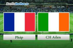 Link Sopcast, link xem trực tiếp live stream Pháp vs CH Ailen tối nay 29/5/2018 Giao hữu quốc tế