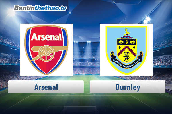 Link xem trực tiếp, link sopcast live stream Arsenal vs Burnley tối nay 6/5/2018 Ngoại Hạng Anh