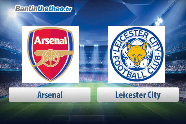 Link xem trực tiếp, link sopcast live stream Arsenal vs Leicester City tối nay 10/5/2018 Ngoại Hạng Anh