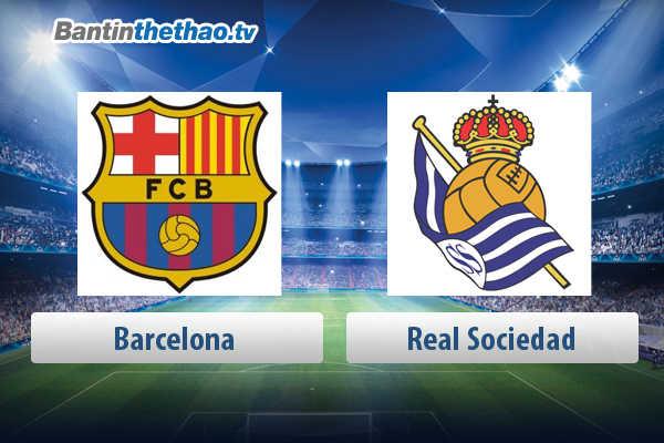 Link xem trực tiếp, link sopcast live stream Barca vs Real Sociedad tối nay 21/5/2018 La Liga