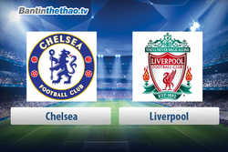 Link xem trực tiếp, link sopcast live stream Chelsea vs Liverpool tối nay 6/5/2018 Ngoại Hạng Anh