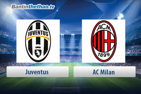 Link xem trực tiếp, link sopcast live stream Juventus vs AC Milan đêm nay 10/5/2018 Coppa Italia