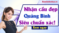 Soi cầu XSMT XSQB 14/3/2019 – Dự đoán XSQB ngày 14/3/2019 thứ 5