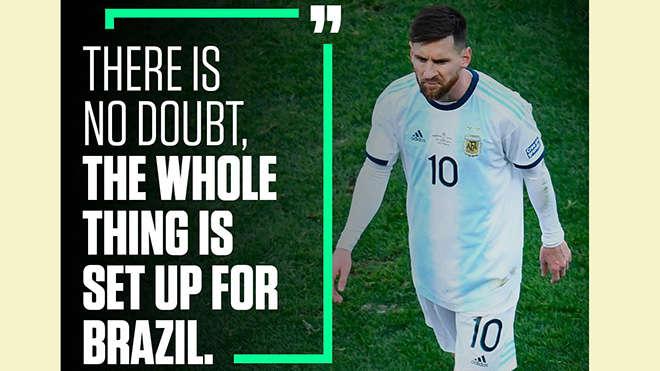 Messi cho rằng giải đấu này được thiết kế để Brazil vô địch