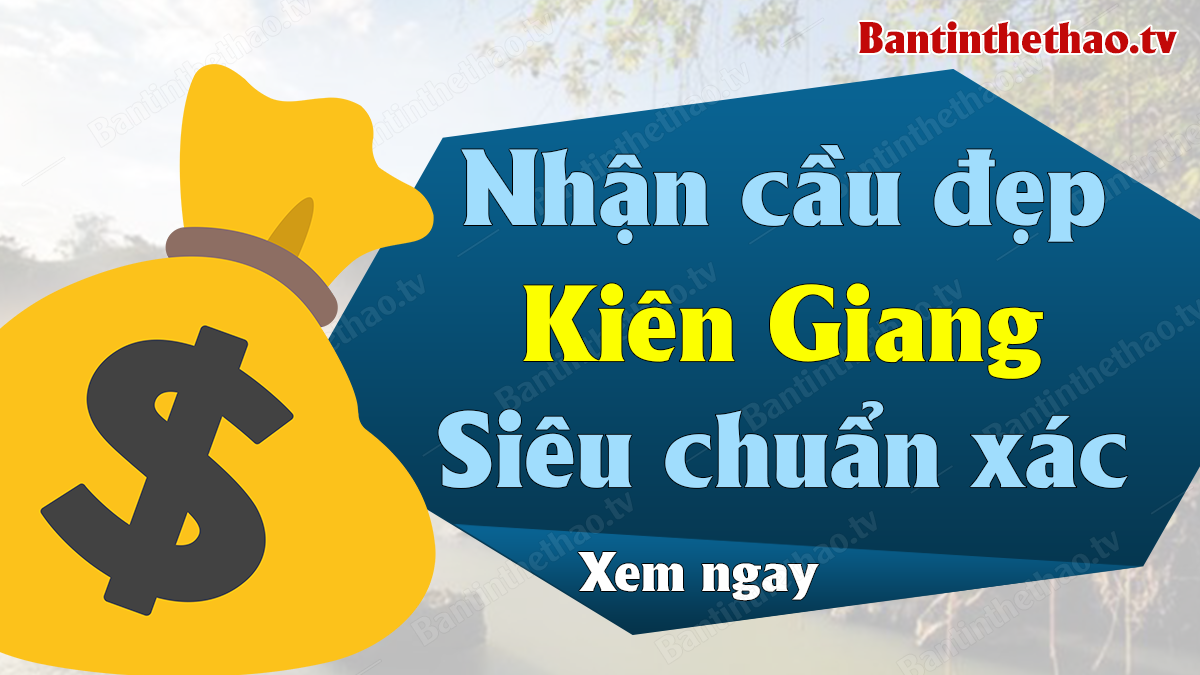 Dự đoán XSKG 6/10/2019 - Soi cầu dự đoán xổ số Kiên Giang ngày 6 tháng 10 năm 2019