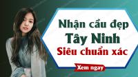 Dự đoán XSTN 31/10/2019 - Soi cầu dự đoán xổ số Tây Ninh ngày 31 tháng 10 năm 2019