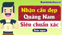 Dự đoán XSQNM 12/11/2019 - Soi cầu dự đoán xổ số Quảng Nam ngày 12 tháng 11 năm 2019