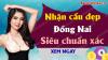 Dự đoán XSDN 19/2/2020 - Soi cầu dự đoán xổ số Đồng Nai ngày 19 tháng 2 năm 2020