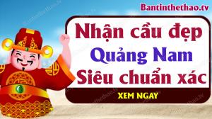 Dự đoán XSQNM 24/3/2020 - Soi cầu dự đoán xổ số Quảng Nam ngày 24 tháng 3 năm 2020