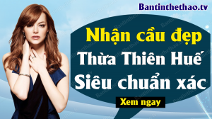 Dự đoán XSTTH 16/3/2020 - Soi cầu dự đoán xổ số Thừa Thiên Huế ngày 16 tháng 3 năm 2020