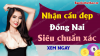 Dự đoán XSDN 27/5/2020 - Soi cầu dự đoán xổ số Đồng Nai ngày 27 tháng 5 năm 2020