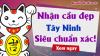Dự đoán XSTN 22/10/2020 - Soi cầu dự đoán xổ số Tây Ninh ngày 22 tháng 10 năm 2020